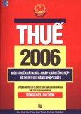 Thuế 2006 (Áp Dụng Từ Ngày 03-04-2006) -  Biểu Thuế Xuất Khẩu - Nhập Khẩu Tổng Hợp Và Thuế GTGT Hàng Nhập Khẩu