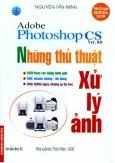 Adobe Photoshop CS Ver.8.0 Những Thủ Thuật Xử Lý Ảnh