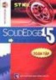 Solid Edge 15 Toàn Tập ( Vẽ & Gia Công Khuôn )