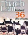 Thạch Lam - Hà Nội 36 Phố Phường
