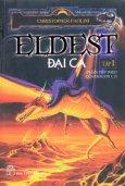 Eldest Đại Ca - Tập 1 (Phần Tiếp Theo Của Eragon 1, 2)