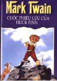 Cuộc Phiêu Lưu Của Huck Finn (Bìa Cứng)