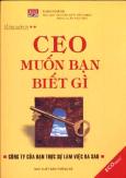 CEO Muốn Bạn Biết Gì - Công Ty Của Bạn Thực Sự Làm Việc Ra Sao