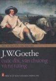 J.W.Goethe Cuộc Đời , Văn Chương Và Tư Tưởng