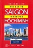 Hỏi Đáp Về Sài Gòn - Thành Phố Hồ Chí Minh - Tập 4: Kinh Tế