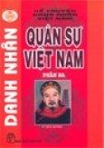 Danh Nhân Quân Sự Việt Nam - Phần 3 (Kể Chuyện Danh Nhân Việt Nam)