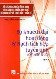 Bộ Khuếch Đại Hoạt Động Và Mạch Tích Hợp Tuyến Tính (OM - AMP & IC) Tập 2