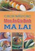 Cách Nấu Các Món Ăn Gia Đình Mã Lai