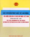 Các Văn Bản Pháp Luật Về Luật Lao Động Của Nước Cộng Hoà Xã Hội Chủ nghĩa Việt Nam (Song Ngữ Việt - Anh)