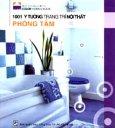 1001 Ý Tưởng Trang Trí Nội Thất - Phòng Tắm
