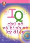 IQ - Chữ Số Và Hình Vẽ Kỳ Diệu