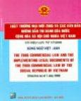 Luật Thương Mại Mới 2005 Và Các Văn Bản Hướng Dẫn Thi Hành Của Nước Cộng Hoà Xã Hội Chủ Nghĩa Việt Nam ( Có Hiệu Lực Từ 1/7/2006 - Song