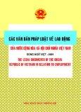 Các Văn Bản Pháp Luật Về Lao Động Của Nước Cộng Hoà Xã Hội Chủ Nghĩa Việt Nam ( Song Ngữ Anh - Việt )