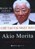 Made In Japan Chế Tạo Tại Nhật Bản - Akio Morita Và Tập Đoàn Sony