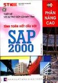 Thiết Kế Với Sự Trợ Giúp Của Máy Tính - Tính Toán Kết Cấu Với SAP 2000 ( Phiên Bản 7.42 ) Phần Nâng Cao