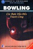 Bowling - Các Bước Dẫn Đến Thành Công