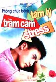 Phòng Chữa Bệnh Tâm Lý -  Trầm Cảm -  Stress
