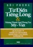 Từ Điển Tiếng Lóng Và NhữngThành Ngữ Thông Tục Mỹ - Việt