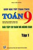 Giúp Học Tốt Toán THCS - Bài Tập Cơ Bản Và Nâng Cao Toán 9 (Tập 1)