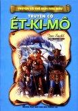Truyện Cổ Thế Giới Tiêu Biểu - Truyện Cổ  Ét-Ki-Mô