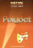 Pôlyơct - 100 Kiệt Tác Sân Khấu Thế Giới