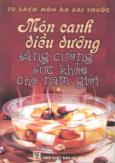 Món Canh Điều Dưỡng Tăng Cường Sức khoẻ Cho Nam Giới (Tập 1 )