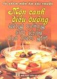 Món Canh Điều Dưỡng Tăng Cường Sức khoẻ Cho Nam Giới (Tập 2 )