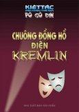 Chuông Đồng Hồ Điện Kremlin - 100 Kiệt Tác Sân Khấu Thế Giới