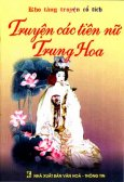 Truyện Các Tiên Nữ Trung Hoa - Kho Tàng Truyện Cổ Tích