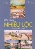 Bên Dòng Nhiêu Lộc Thời 1930 - 1950