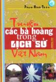 Truyện Các Bà Hoàng Trong Lịch Sử Việt Nam