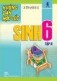 Hướng Dẫn Học Tốt Sinh Học 6 (Tập 2)