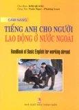 Cẩm Nang Tiếng Anh Cho Người Lao Động Ở Nước Ngoài