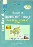 Tổng Quan Về Địa Hình Kinh Tế Phong Tục Của Các Châu Lục Địa Trên Thế Giới Asian Châu Á (Song Ngữ Anh - Việt)