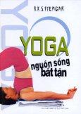 Yoga - Nguồn Sống Bất Tận