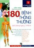 Cẩm Nang Thầy Thuốc Gia Đình: 180 Bệnh Thông Thường - Cách Phòng Ngừa Và Chữa Trị