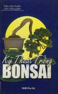 Kĩ Thuật Trồng Bonsai