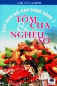 Các Món Hải Sản Thơm Ngon (Tập 2) - Tôm Cua & Nghêu Sò