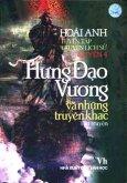 Tuyển Tập Truyện Lịch Sử Hoài Anh - Quyển 4: Hưng Đạo Vương Và Những Truyện Khác (Tiểu Thuyết Lịch Sử)