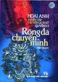 Tuyển Tập Truyện Lịch Sử Hoài Anh - Quyển 13:  Rồng Đá Chuyển Mình (Tiểu Thuyết Lịch Sử)