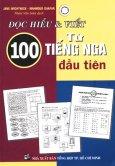 Đọc Hiểu & Viết 100 Từ Tiếng Nga Đầu Tiên*