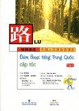 Đàm Thoại Tiếng Trung Quốc Cấp Tốc - Tập 1 (Kèm 1 CD)