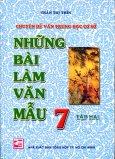 Những Bài Làm Văn Mẫu 7 - Tập 2 - Tái bản 03/10/2010