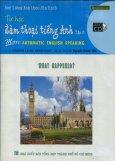 Học Tiếng Anh Theo Đĩa Hình - Tự Học Đàm Thoại Tiếng Anh (Tập 5 - Dùng Kèm 1 VCD) - Tái bản 2007