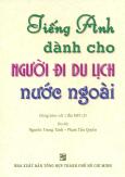Tiếng Anh Dành Cho Người Đi Du Lịch Nước Ngoài (Kèm 1 CD)