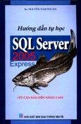 Hướng Dẫn Tự Học SQL Server 2005 Express (Từ Căn Bản Đến Nâng Cao)