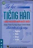 Tự Học Tiếng Hàn Cho Người Mới Bắt Đầu - Tái bản 2007