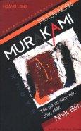 Truyện Ngắn Murakami (Nghiên Cứu Và Phê Bình)