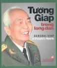 Tướng Giáp Trong Lòng Dân (Song Ngữ Việt - Anh)