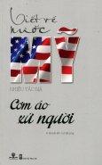 Viết Về Nước Mỹ - Cơm Áo Xứ Người